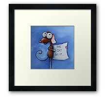 The cat did it... Framed Print