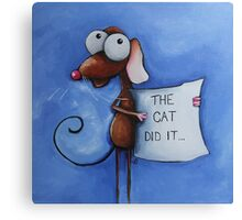 The cat did it... Canvas Print