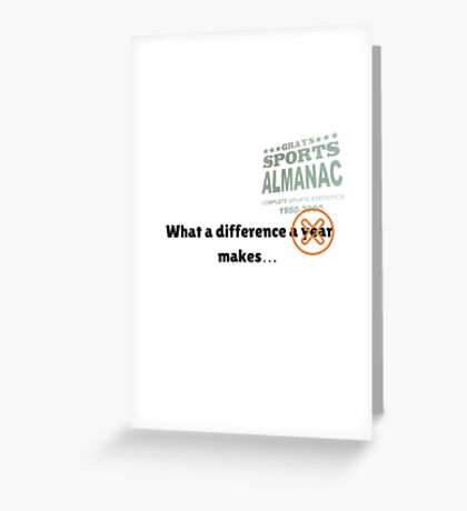 What a difference an almanac makes... Greeting Card