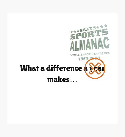 What a difference an almanac makes... Photographic Print