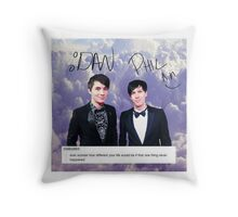 Dan & Phil Very Inspirational Shirt/Print/Whatever Throw Pillow