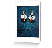 Kings for a day Greeting Card