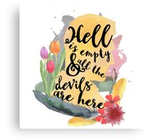 hell is empty - warner Canvas Print