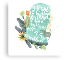 i want to be the friend - warner Canvas Print