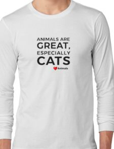 Animal Quote Designs-Cats, Love Animals Long Sleeve T-Shirt
