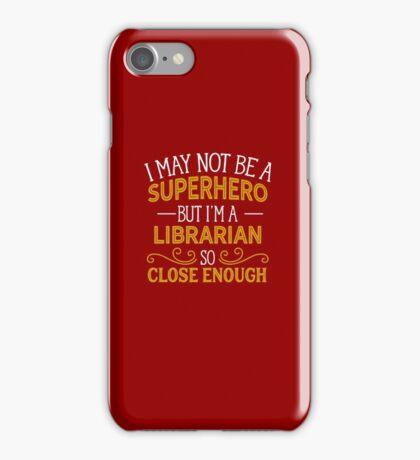 Superhero But Librarian  iPhone Case/Skin