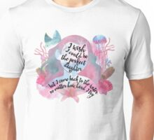 i wish i could be the perfect daughter - moana Unisex T-Shirt