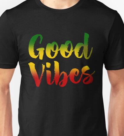 Good Vibes Music Rasta Reggae Peace Roots Rastafari Gift Unisex T-Shirt
