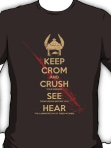 KEEP BLOODY CROM T-Shirt