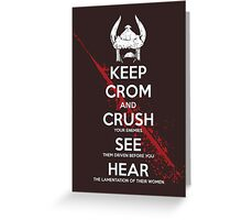 KEEP CROM Greeting Card