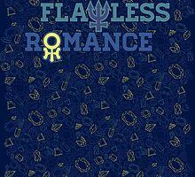 FLAWLESS ROMANCE by meatballhead