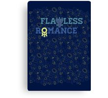 FLAWLESS ROMANCE Canvas Print