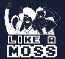 Like A Moss by Shadyfolk