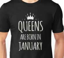 Queens Are Born In January Sweatshirt Unisex T-Shirt