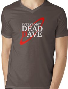 Everybody's Dead Dave Mens V-Neck T-Shirt