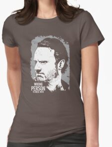 The Walking Dead- Wrong Person To Mess With Womens Fitted T-Shirt