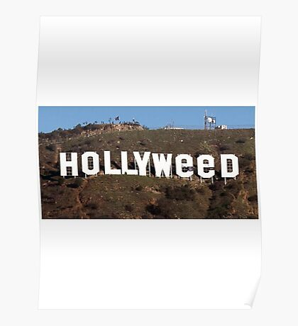 Hollyweed - Hollywood Photo 2017 Poster