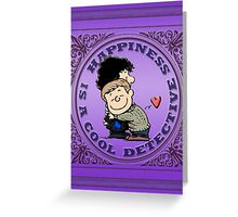 Happiness is a Cool Detective Greeting Card