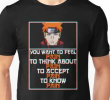 Pain quote v2 Unisex T-Shirt