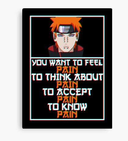 Pain quote v2 Canvas Print