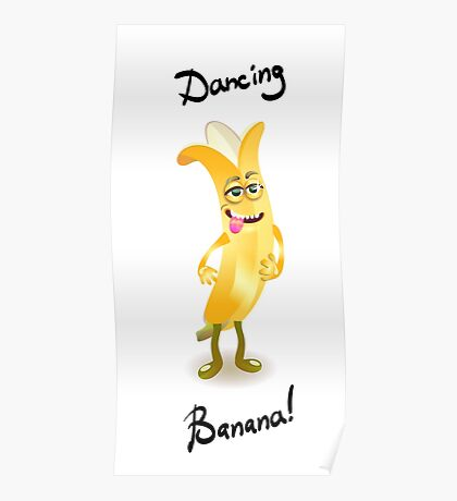 Character cheerful banana dancing  Poster