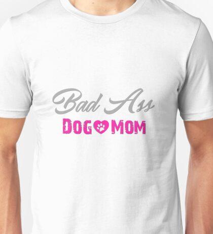 Bad A dog mom Unisex T-Shirt