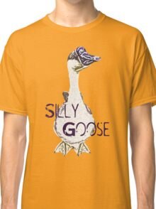 Silly Goose  Classic T-Shirt