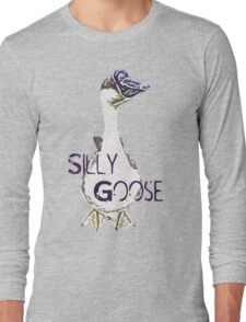 Silly Goose  Long Sleeve T-Shirt