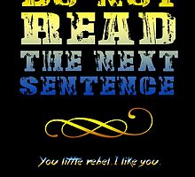 Do not read the next sentence... by augustinet