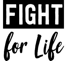 Fight for Life Photographic Print