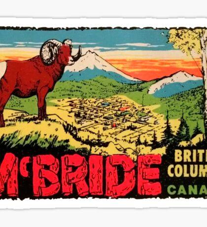 McBride British Columbia BC Canada Vintage Travel Decal Sticker