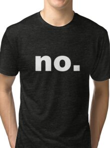 Say It With Sarcasm Tri-blend T-Shirt
