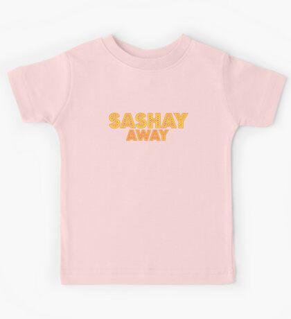 Sashay away [Rupaul's Drag Race] Kids Tee