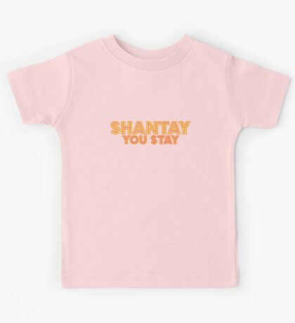 Shantay - You Stay [Rupaul's Drag Race] Kids Tee