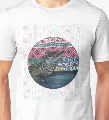 Anxiety Gator- Stop! Hammock Time Unisex T-Shirt
