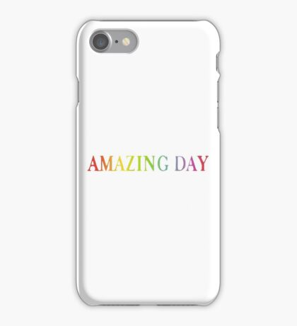 Amazing Day iPhone Case/Skin