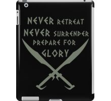 Never Retreat-Never Surrender-Prepare for Glory-Spartan iPad Case/Skin