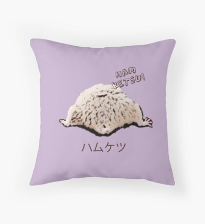 Ham Ketsu ! Throw Pillow