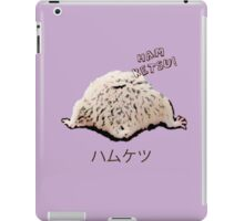 Ham Ketsu ! iPad Case/Skin