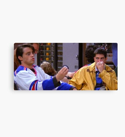 Ross Geller Joey Tribbiani Friends TV Show Canvas Print