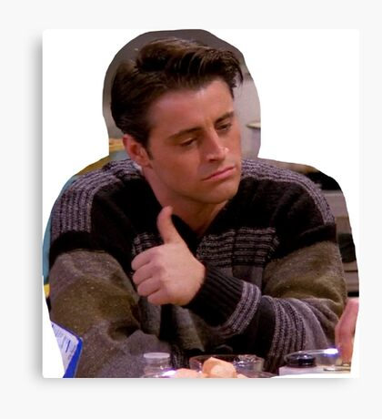 Joey Tribbiani Friends TV Canvas Print