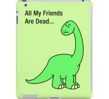 All My Friends Are Dead iPad Case/Skin