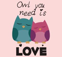 Owl You Need Is Love One Piece - Short Sleeve