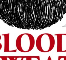 Blood, Sweat and Beards Sticker