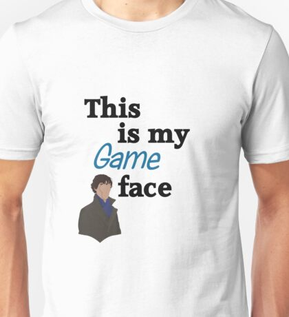 Game Face Unisex T-Shirt