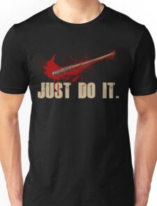 The Walking Dead - Just Do It  Unisex T-Shirt