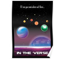 See You in the 'Verse - SciFi Poster Poster