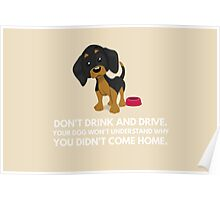 Don't drink and drive a doxie message Poster