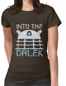Into the Dalek Womens Fitted T-Shirt