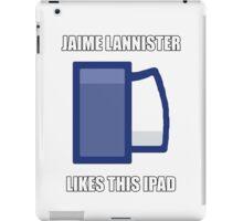 Jaime Lannister Likes iPad Case/Skin